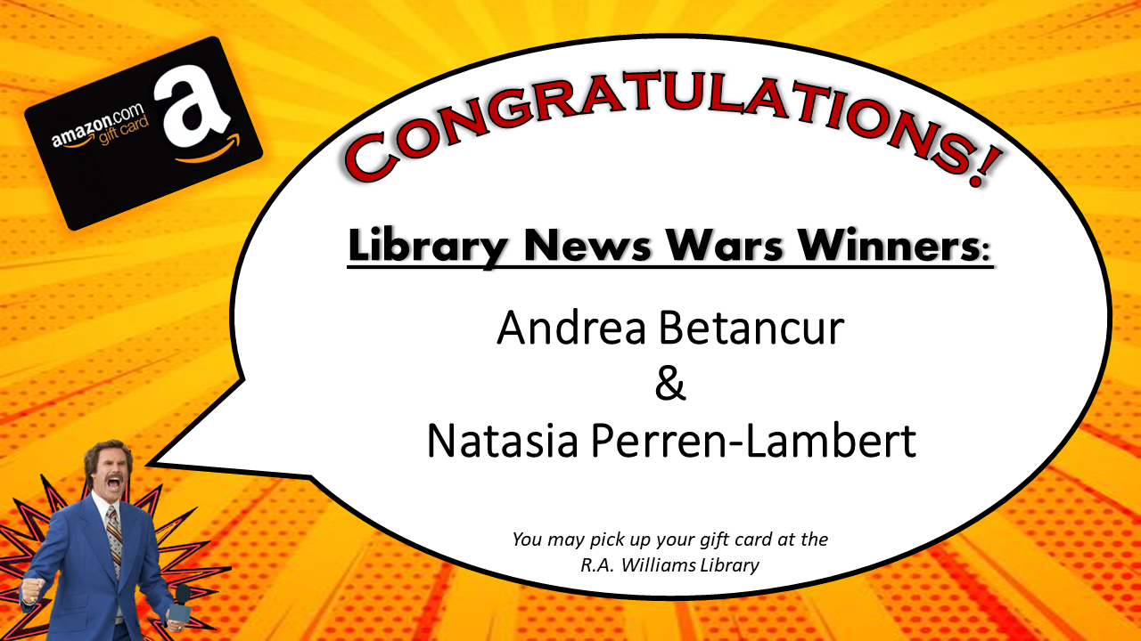 Library News Wars Survey Winners: Andrea Betancur and Natasia Perren-Lambert