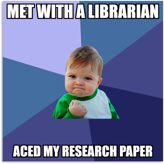 Met with a librarian. Aced my research paper.
