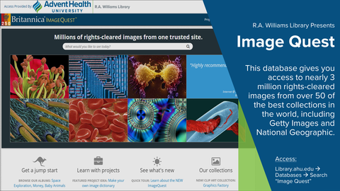 Image Quest.  This database gives you access to nearly 3 million rights-cleared images from over 50 of the best collections in the world, including Getty Images and National Geographic.